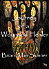 Essays & Short Fiction: Journey of a Wounded Healer